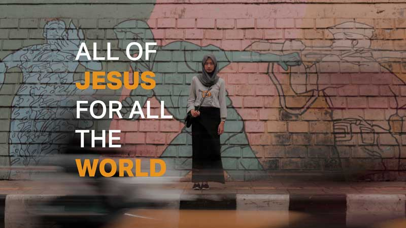 All of Jesus for All the World